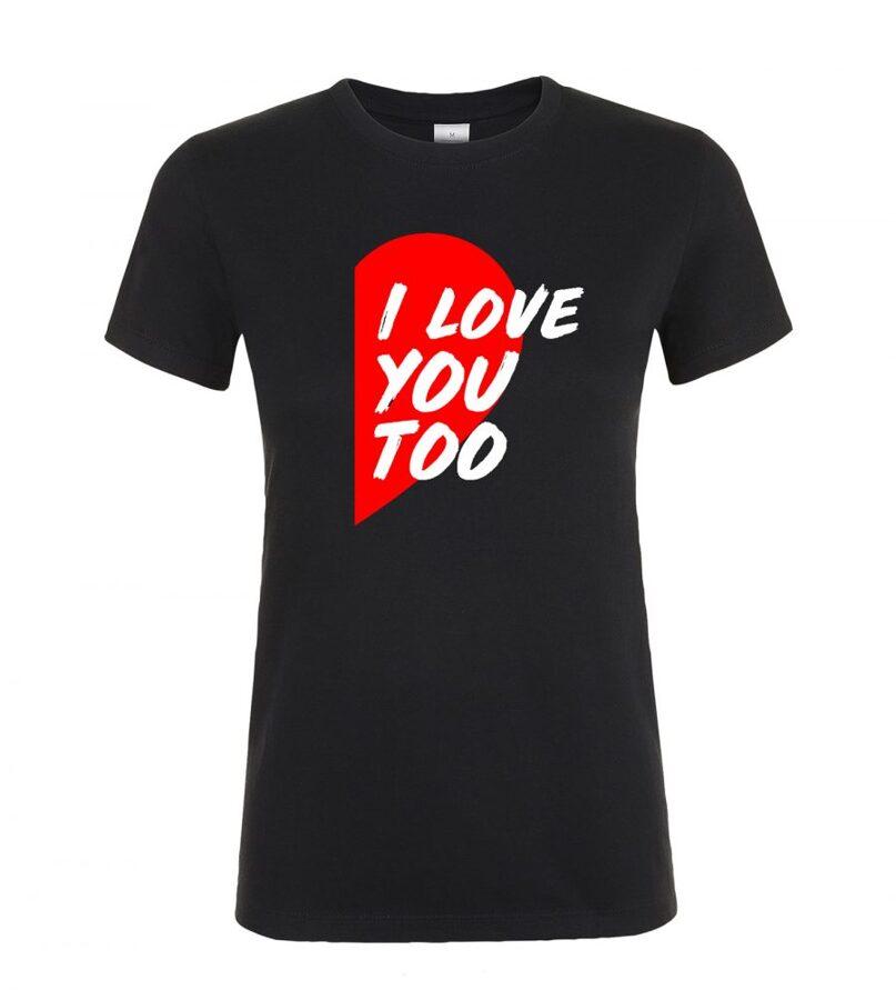 Marškinėliai PORAI - I love you baby & I love you too