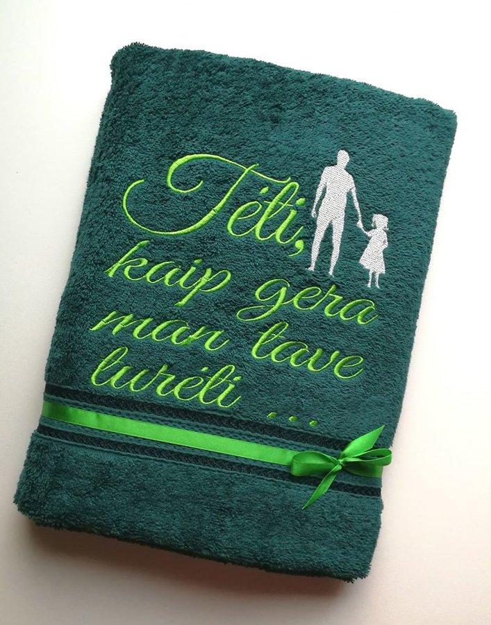 Siuvinėtas rankšluosti - Tėti, kaip gera man tave turėti (su mergyte žalias)
