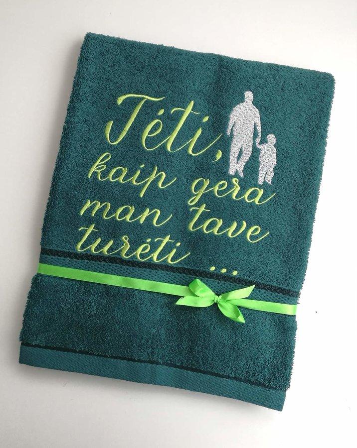 Siuvinėtas rankšluosti - Tėti, kaip gera man tave turėti
