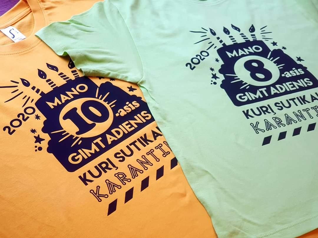 Marškinėliai Gimtadienis Karantine