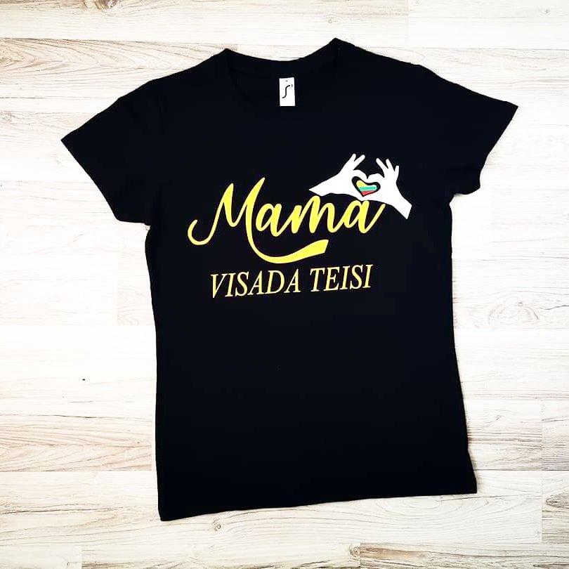 Marškinėliai - Mama visada teisi